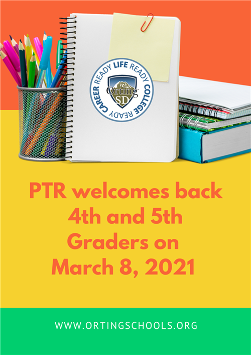 PTR Welcomes Back Grades 4 & 5 on March 8, 2021